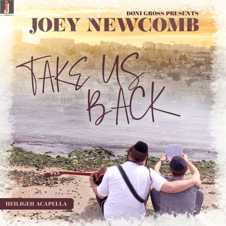 Take Us Back – Joey Newcomb [A Cappella]