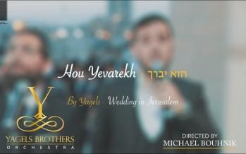 Yagels – Hu Yevarech