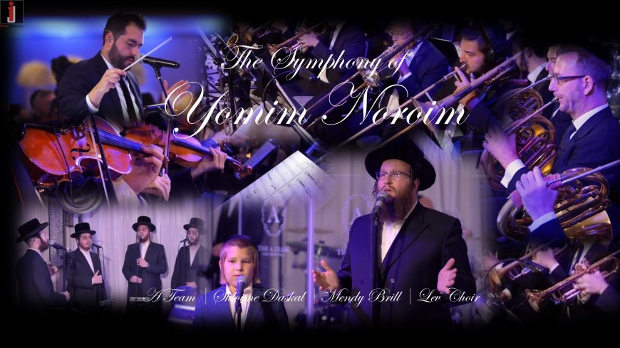 The Symphony of Yomim Noroim: A Team, Shloime Daskal, Mendy Brill & Lev Choir