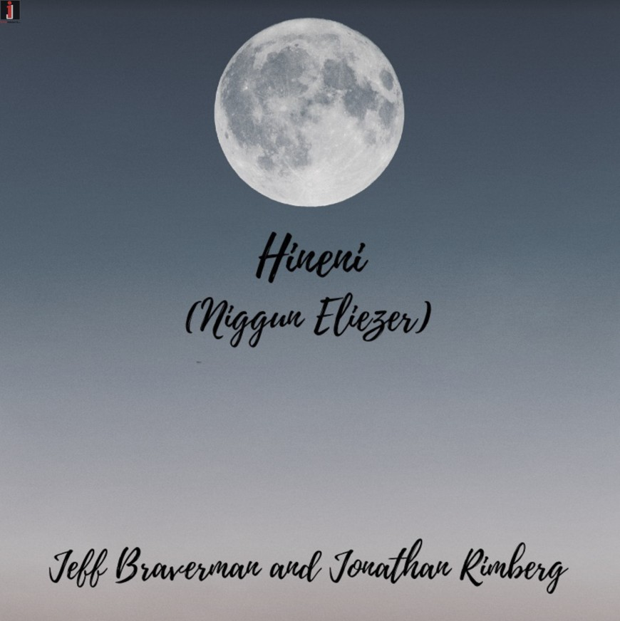 Jeff Braverman & Jonathan Rimberg – Hineni