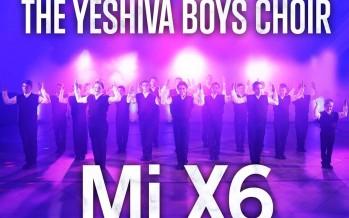 "The Yeshiva Boys Choir – ""Mi X6″ [Official Music Video]"