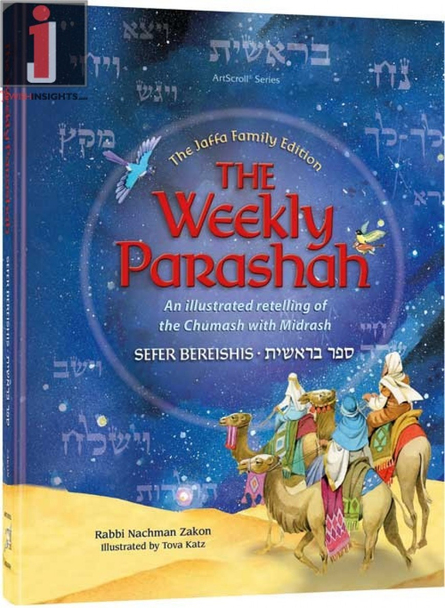 The Weekly Parashah – Sefer Bereishis – Jaffa Family Edition