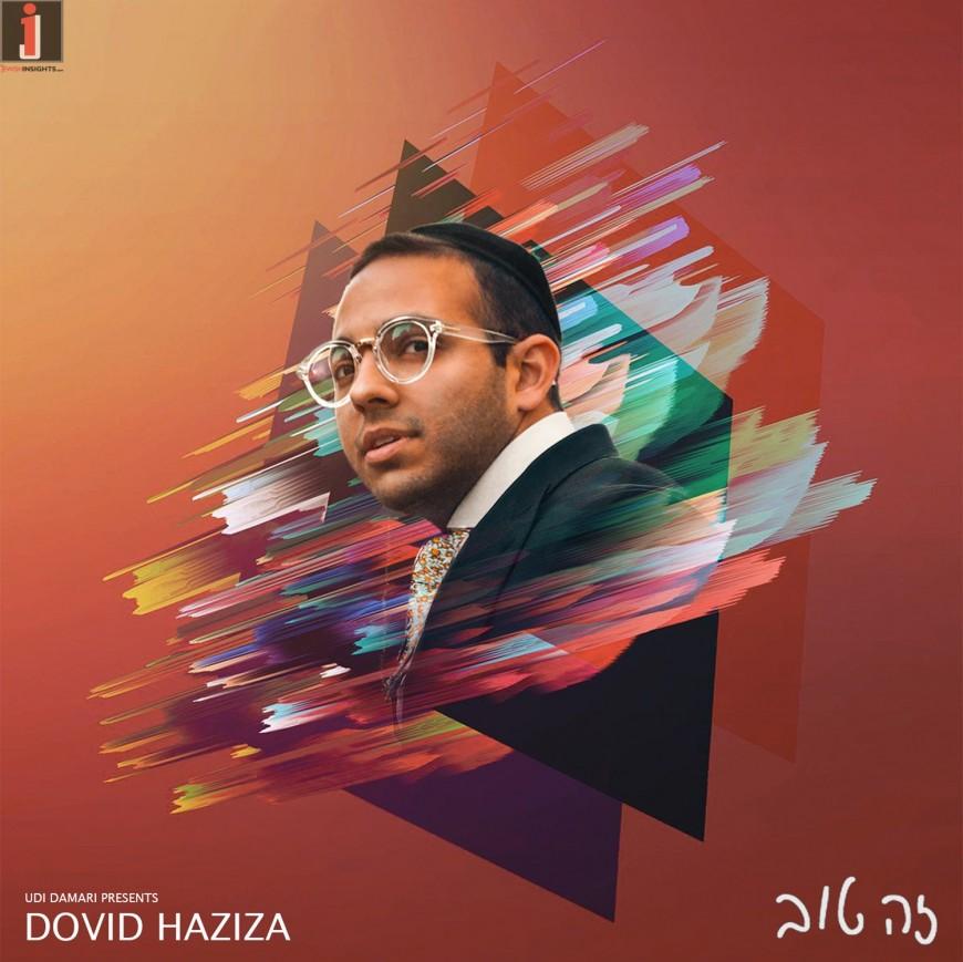 Dovid Haziza – Zeh Tov