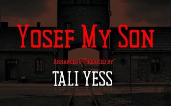 "Tali Yess Releases Emotional Cover Of His Father's Hit ""Yosef My Son"""