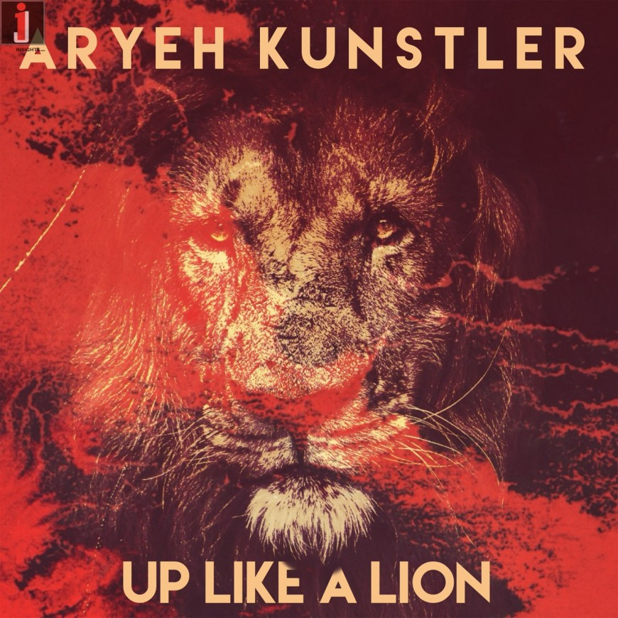 Aryeh Kunstler – Up Like A Lion [Official Music video]