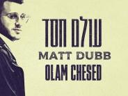 Matt Dubb – Olam Chesed (Official Audio)