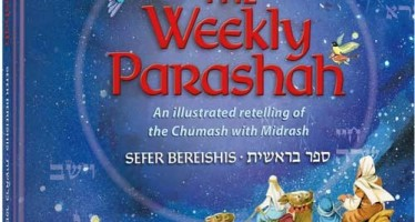 The Weekly Parashah – Sefer Bereishis – Jaffa Family Edition An illustrated retelling of the Chumash with Midrash