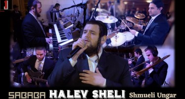 """Halev Sheli"" Sababa Band Ft. Shmueli Ungar"