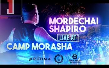 MORDECHAI SHAPIRO LIVE AT CAMP MORASHA ft. KROHMA (Official Video)