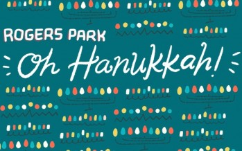 New Single – Rogers Park: Oh Hanukkah (its in Yiddish too!)