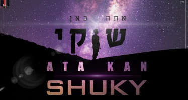 "Shuky Returns with Special Song ""Ata Kan"""