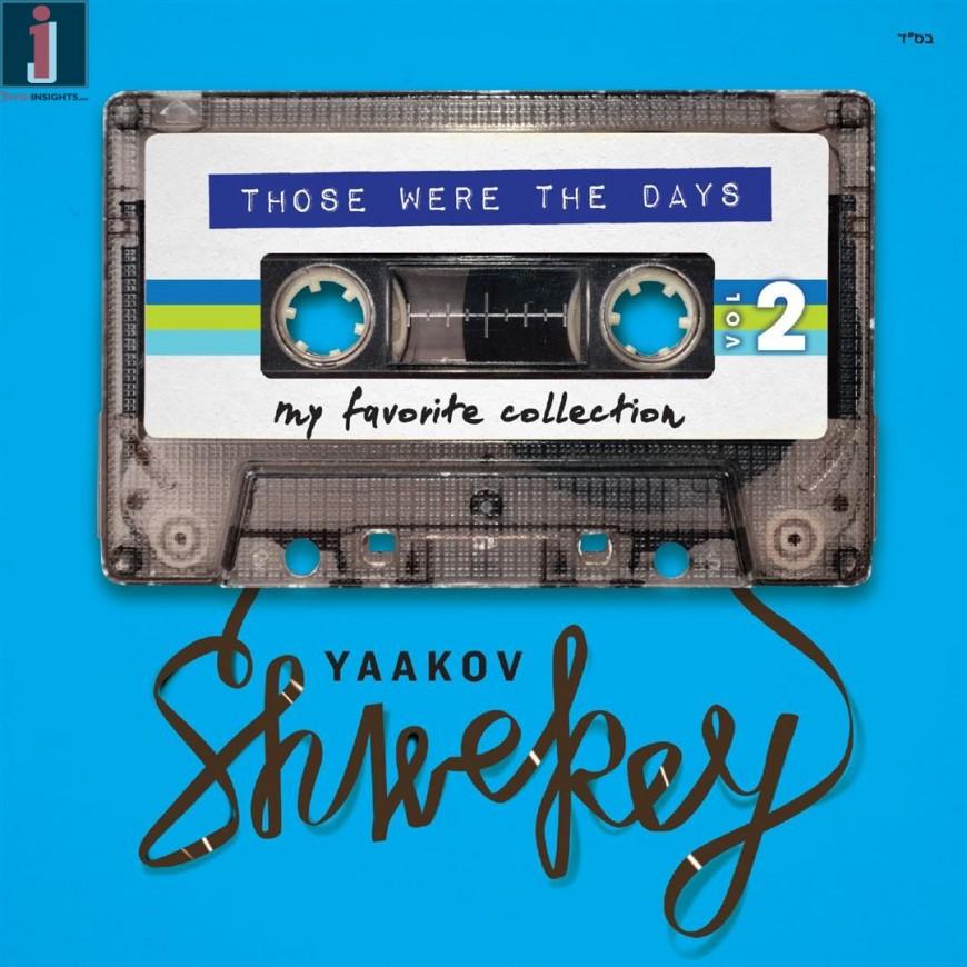 "Yaakov Shwekey Releases New Album ""Those Were The Days 2″"