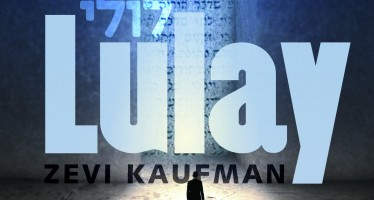 Lulay – Zevi Kaufman- In Honor of Siyum HaShas 2020