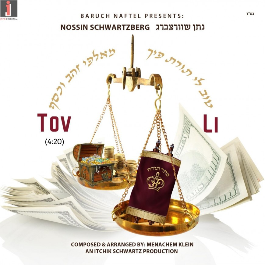 "New Single from Nossin Schwartzberg – ""Tov Li"""