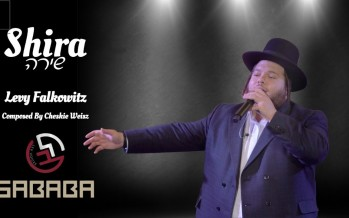 """Shira"" – Sababa Band ft. Levy Falkowitz & Lev Choir"