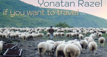 Yonatan Razel  – If You Want To Travel [Music Video]