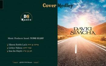 DAVID SIMCHA Cover Medley 2020