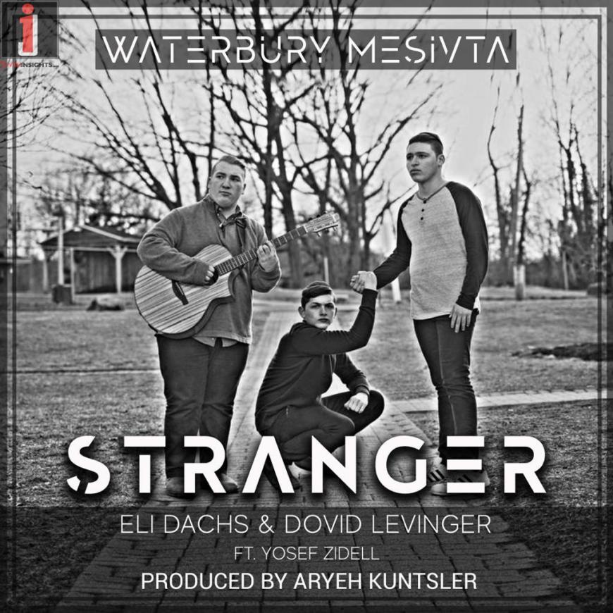 Mesivta of Waterbury – Eli Dachs & Dovid Levinger – Stranger [Official Music Video]