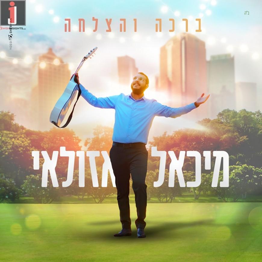 Michael Azulay – Bracha V'hatzlacha [Official Music Video]