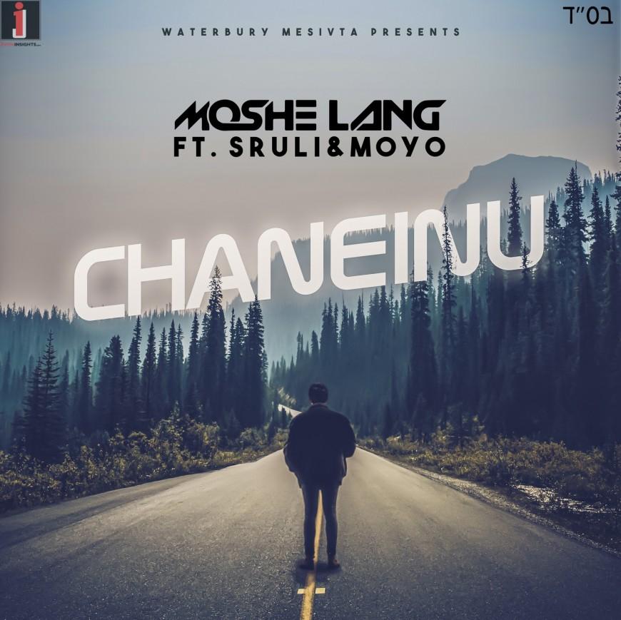 Chaneinu | Waterbury Mesivta | Moshe Lang | ft. Sruli & Moyo