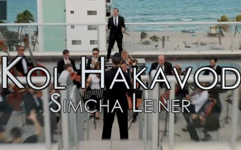SIMCHA LEINER – Kol Hakavod [Official Music Video]