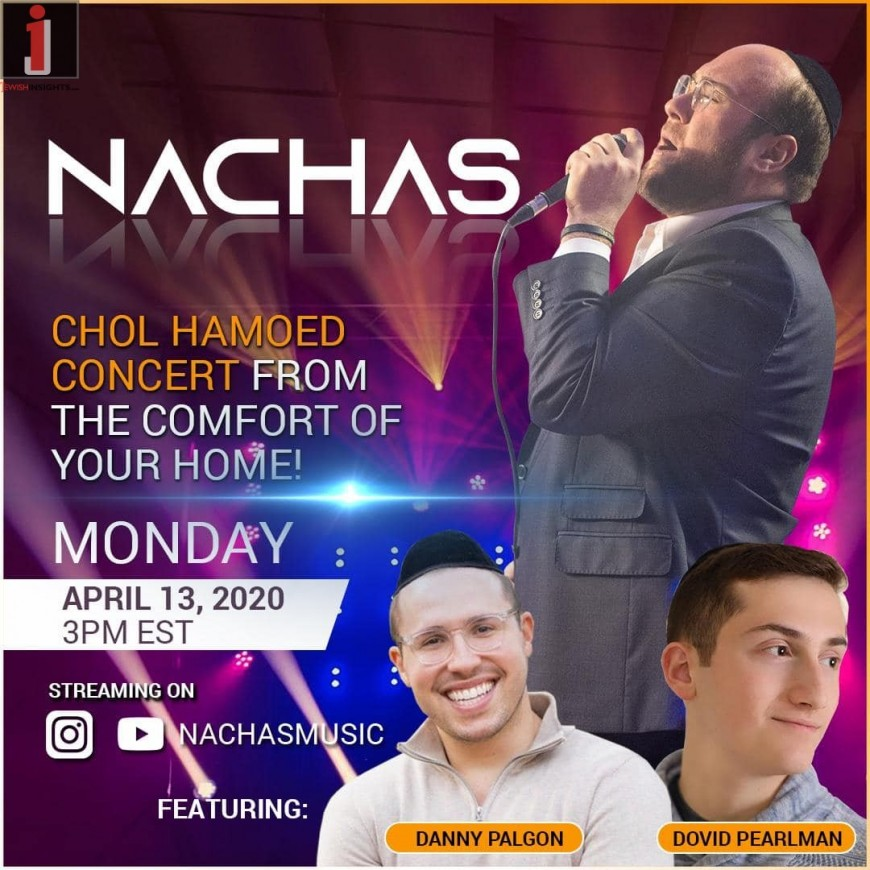 NACHAS – Chol Hamoed Pesach 2020 -Online Concert