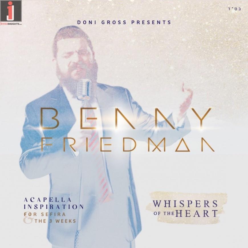 Benny Friedman – Whispers of the Heart [Audio Sampler]