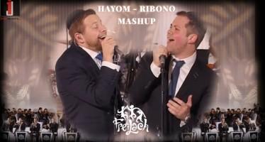Ribono/Hayom Mashup | Freilach Band ft. Simcha Leiner & Mordechai Shapiro
