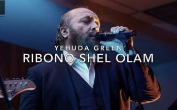 Yehuda Green – Ribono Shel Olam