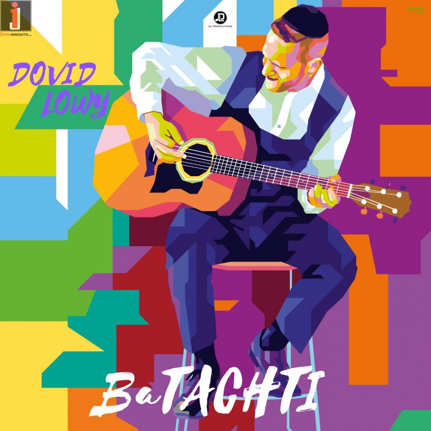 Dovid Lowy – BaTACHTI (Audio)