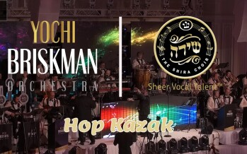 """Hupp Kozak"" Shira Choir & The Yochi Briskman Orchestra"