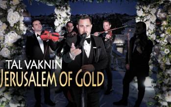 Tal Vaknin – Yerushalayim Shel Zahav