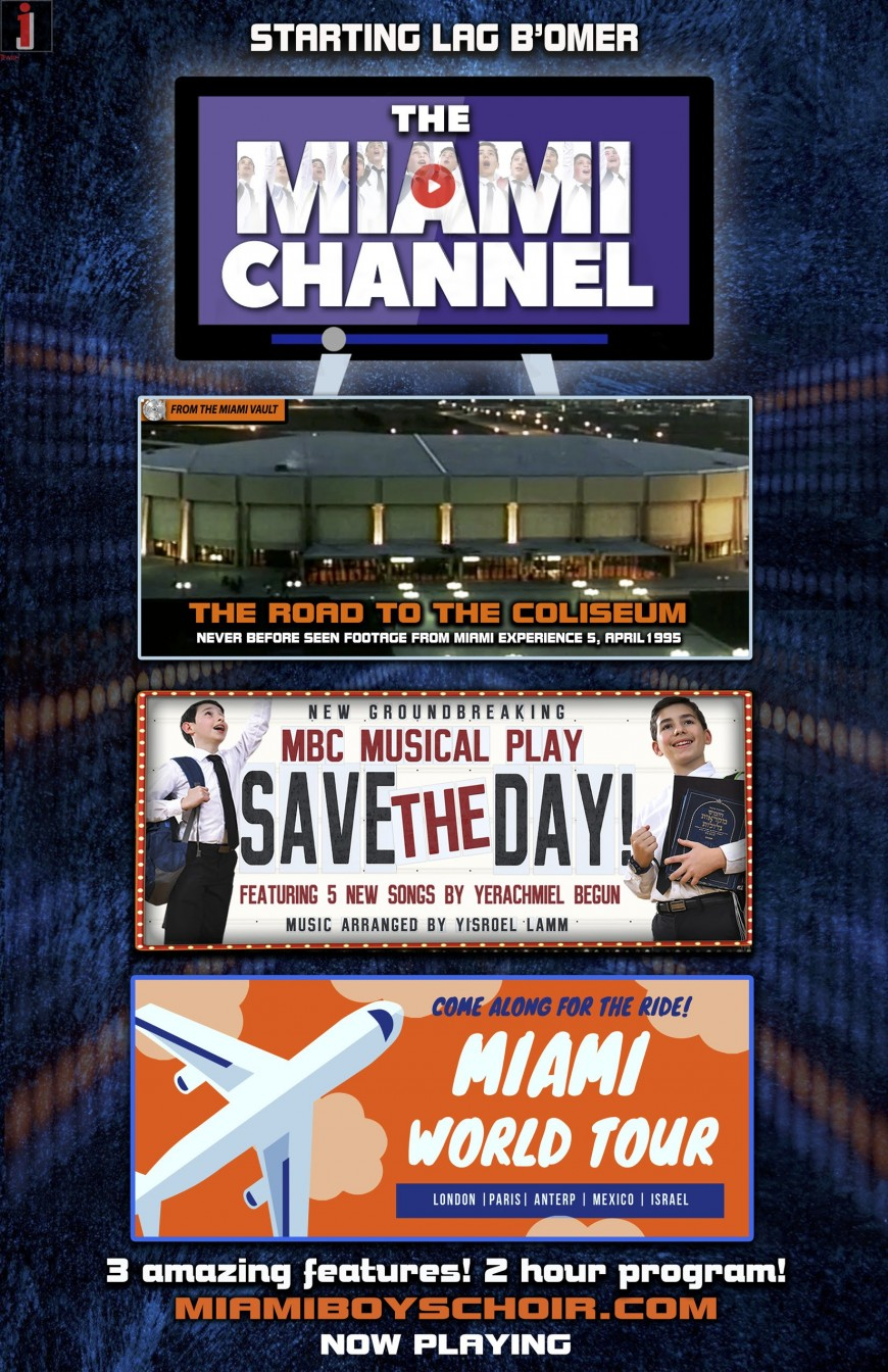 STARTING LAG B'OMER! ON THE MIAMI CHANNEL