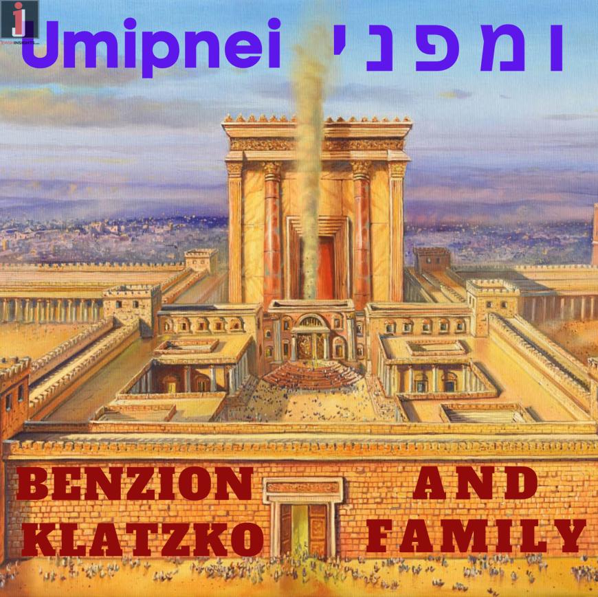 Benzion Klatzko & Family – Umipnei [Official Music Video]