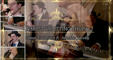 A Most Uplifting Chupah! Zemer Orchestra feat. Simcha Jacoby (Sharei Dmaos/Odcha)