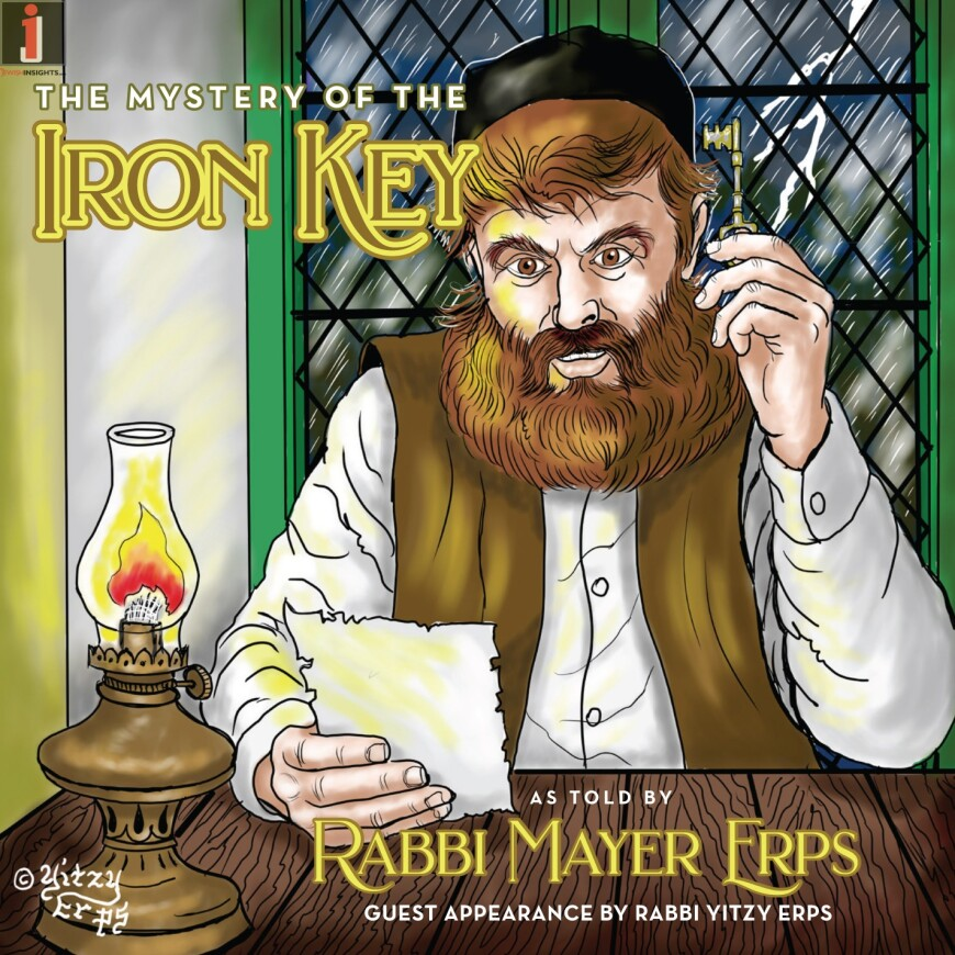 "Rabbi Mayer Erps Is Back With His Ninth Exciting CD Entitled, ""The Mystery of The Iron Key""!"