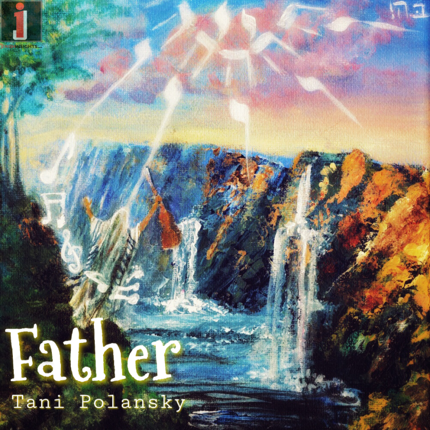 Tani Polansky – FATHER (Official Music Video) | TeFEELah