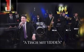 A Tisch Mit Yidden – Yidden feat. Moshe Tischler