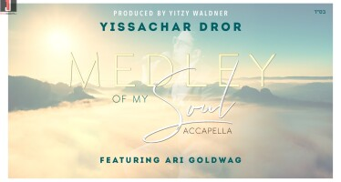 Medley Of My Soul | Yissachar Dror ft. Ari Goldwag