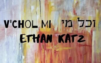 Ethan Katz – V'Chol Mi