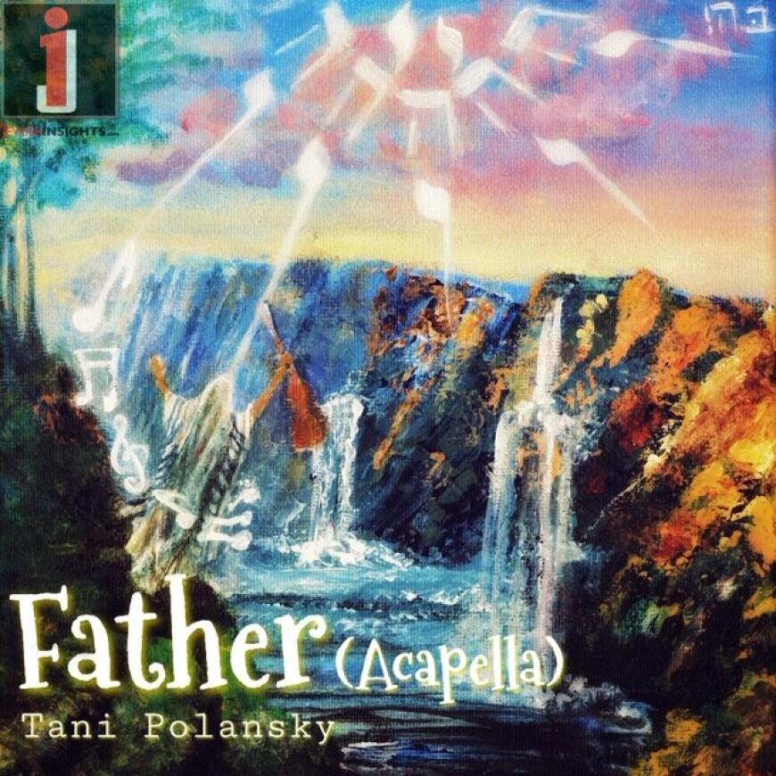 FATHER (Acapella) | Tani Polansky