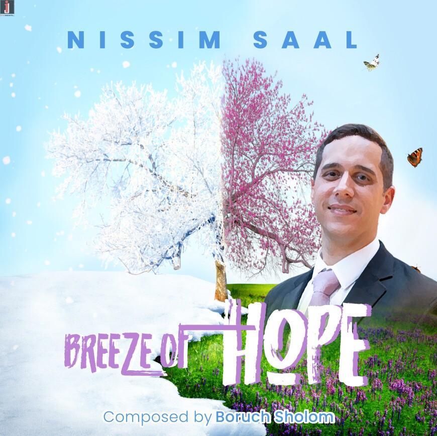 """Nissim Saal – Debut Single: """"Breeze Of Hope"""""""