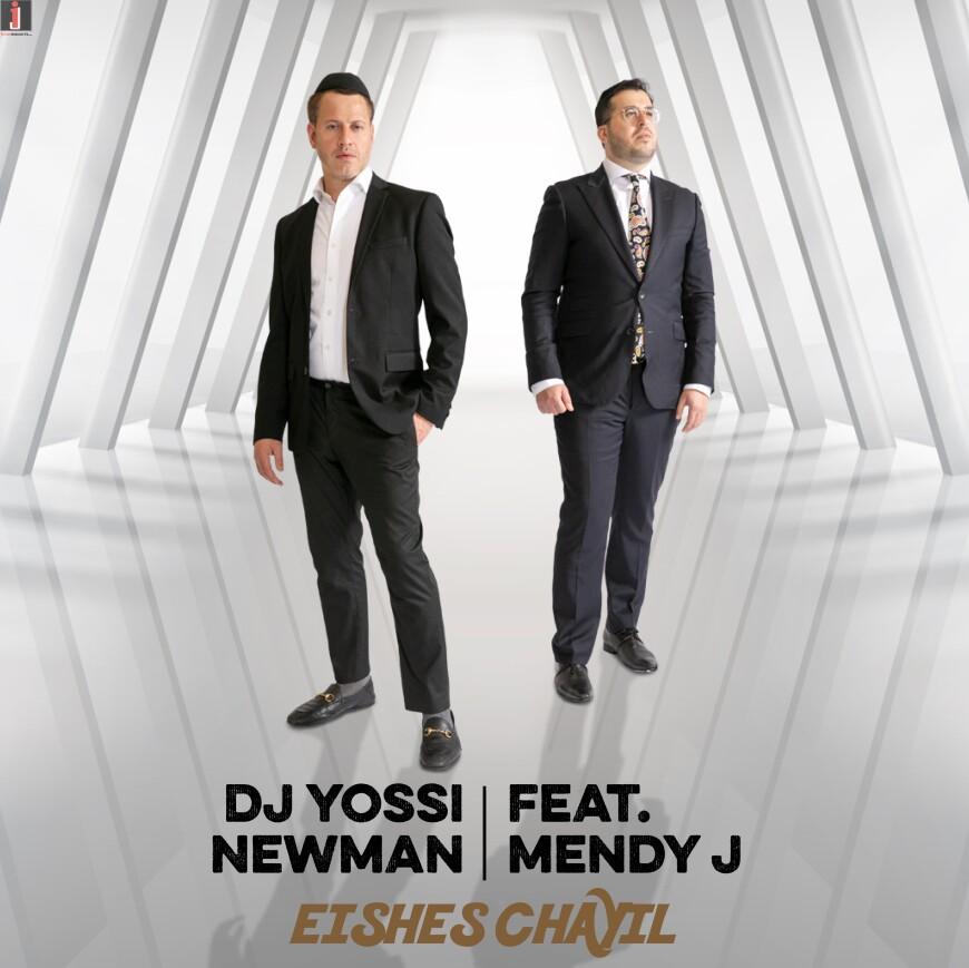 DJ Yossi Newman Feat Mendy J – Eishes Chayil