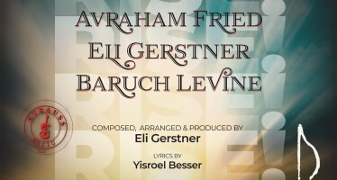 """RISE!"" Avraham Fried, Eli Gerstner & Baruch Levine (The Chizuk Project)"
