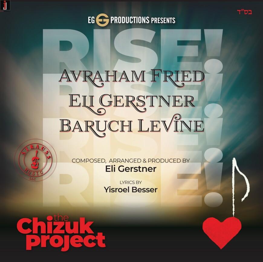 """RISE!"" Avraham Fried, Eli Gerstner & Baruch Levine (The Chizuk Project)"