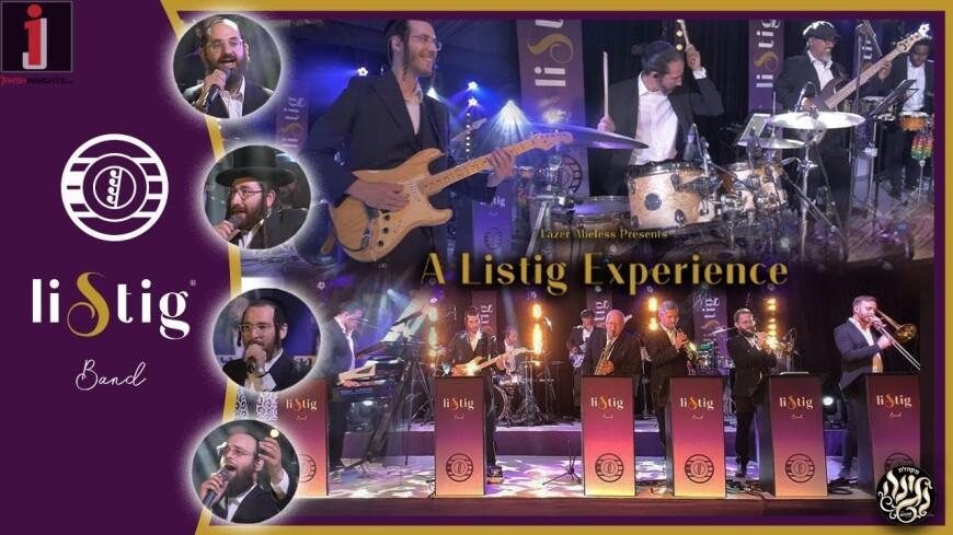 The Listig Experience – Feat. Negina Shloimy Meisler, Chaim S. Weill, Buchy Gluck, Shmily Stienmets
