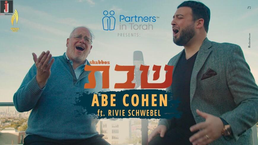 "Abe Cohen Featuring Rivie Schwebel – ""Shabbos"" [Official Music Video]"