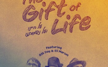 The Gift Of Life By SYR Studios Featuring 8th Day & Eli Marcus