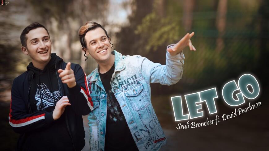 Sruli Broncher ft. Dovid Pearlman – Let Go (Official Music Video)