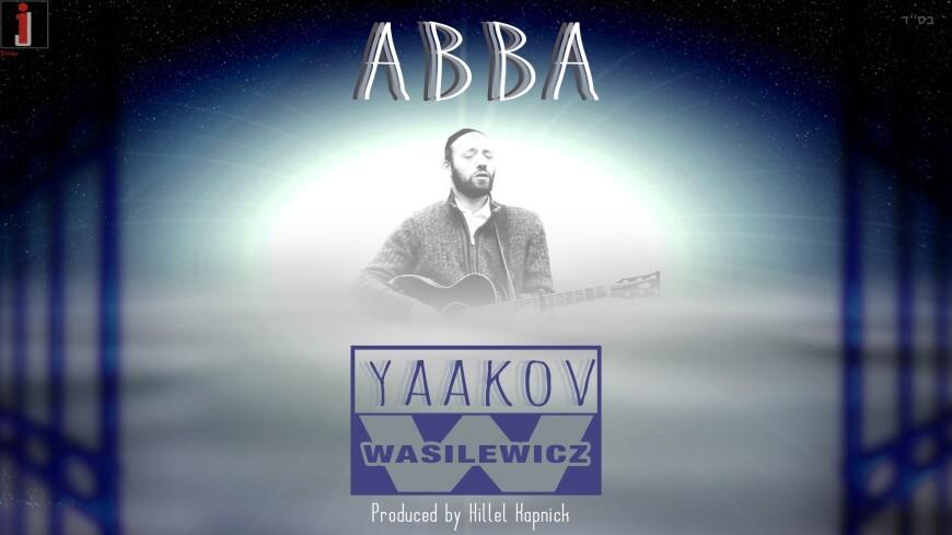 Yaakov Wasilewicz – Abba